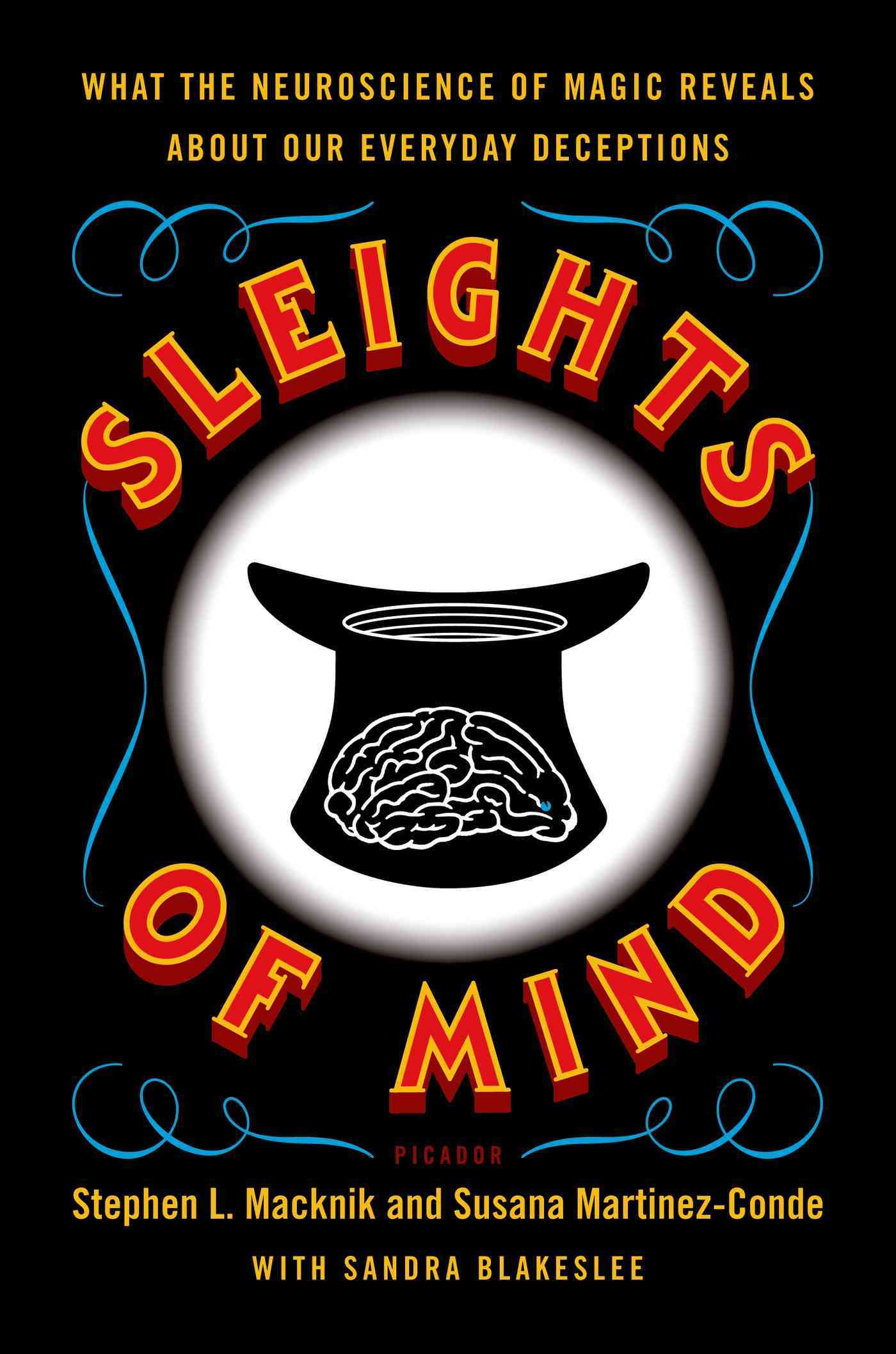 Sleights of Mind By Macknik, Stephen L./ Martinez-conde, Susana/ Blakeslee, Sandra