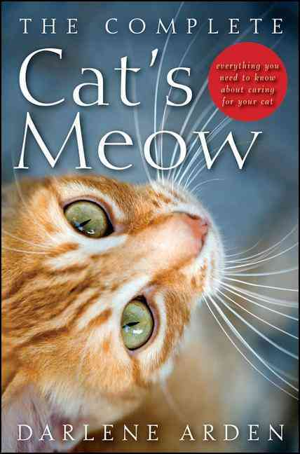 The Complete Cat's Meow By Arden, Darlene