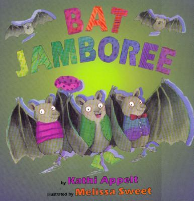 Bat Jamboree By Appelt, Kathi/ Sweet, Melissa (ILT)