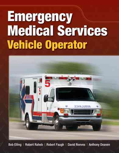 Emergency Medical Services Vehicle Operators By Elling